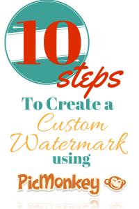 10 Steps to Creating a Custom Watermark Using PicMonkey