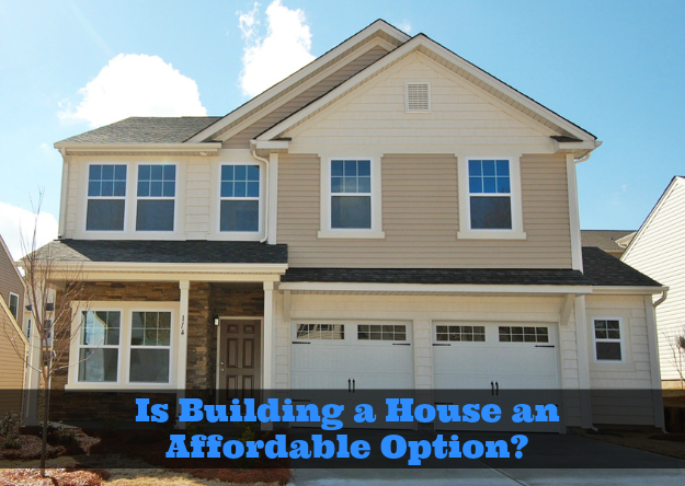 What To Expect When Building A House Is It Affordable