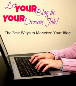 The Best Ways to Monetize Your Blog