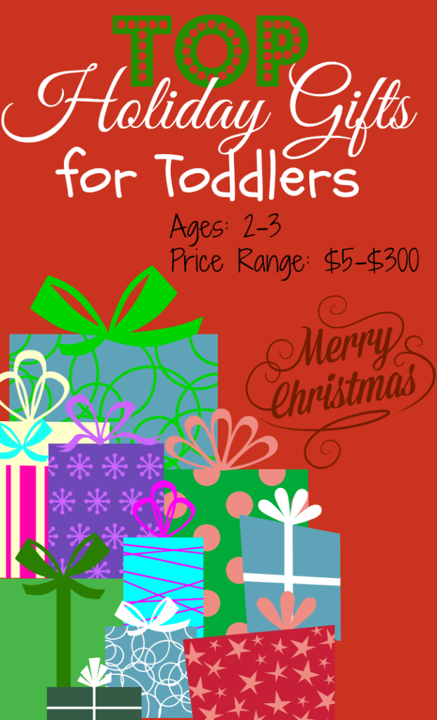 Top Holiday Gifts for Toddlers