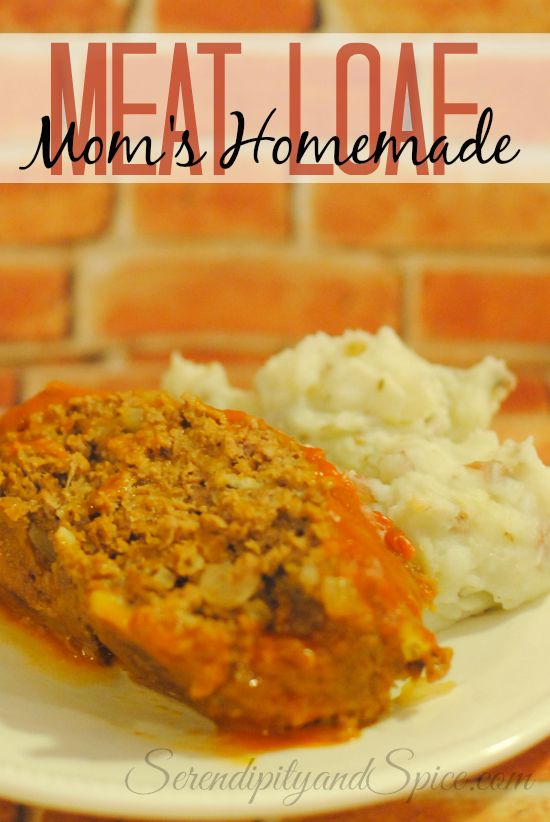 Mom's Best Meatloaf Recipe - Serendipity and Spice