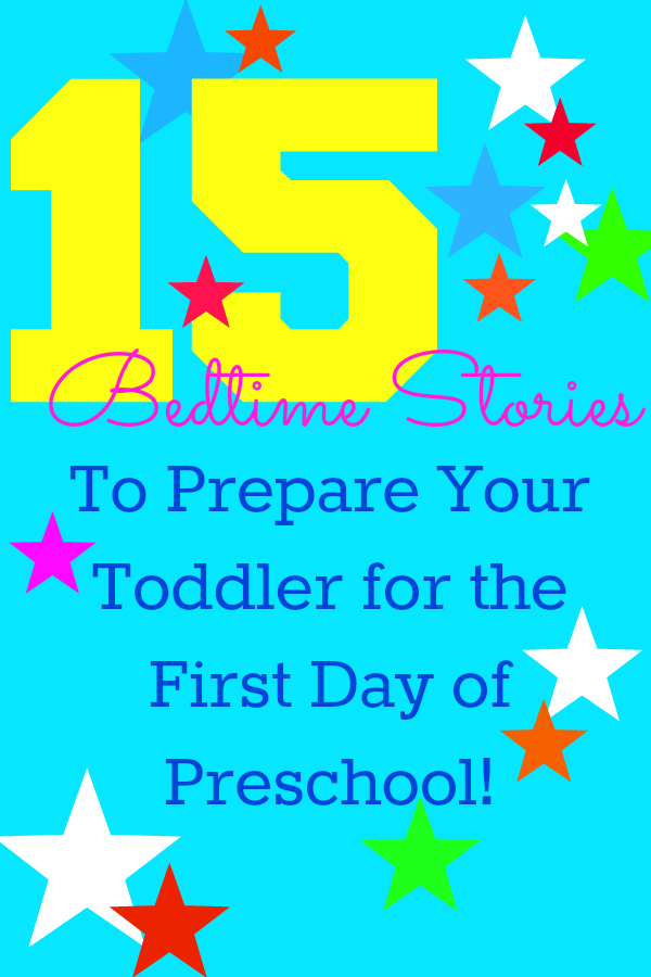 Prepare Your Toddler For Preschool: Tip #2 Read Bedtime Stories About School