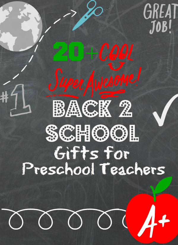 Back to school gifts for preschool teachers