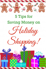 Tips for Saving Money on Holiday Shopping