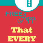 The One FREE App EVERY Parent NEEDS