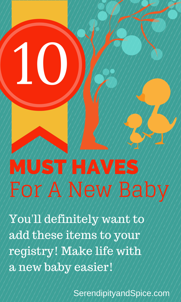 10 MUST HAVES for baby