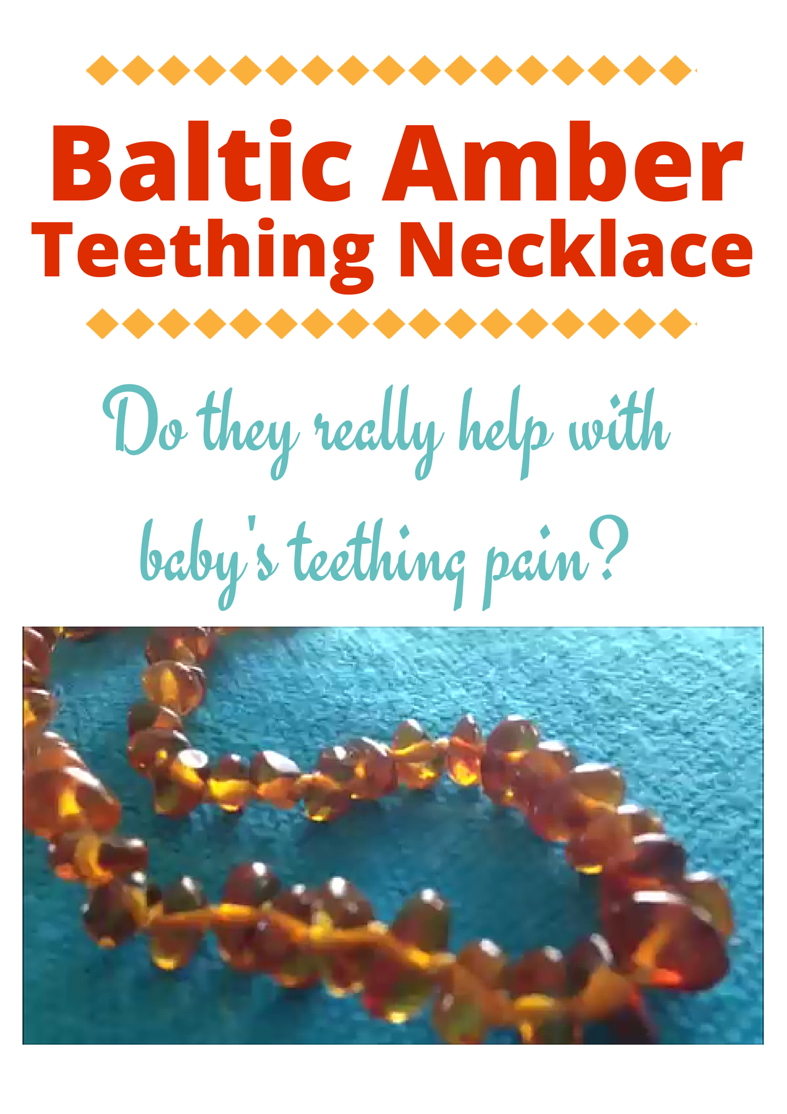 Do Baltic Amber Necklaces Help Babies With Teething