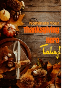 Nominate Your #ThanksgivingHero TODAY!