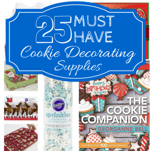 Must Have Christmas Cookie Supplies