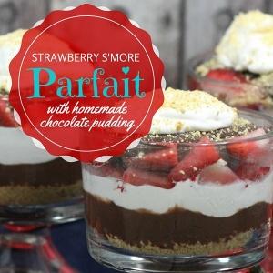 Homemade Chocolate Pudding Strawberry Smores Parfait