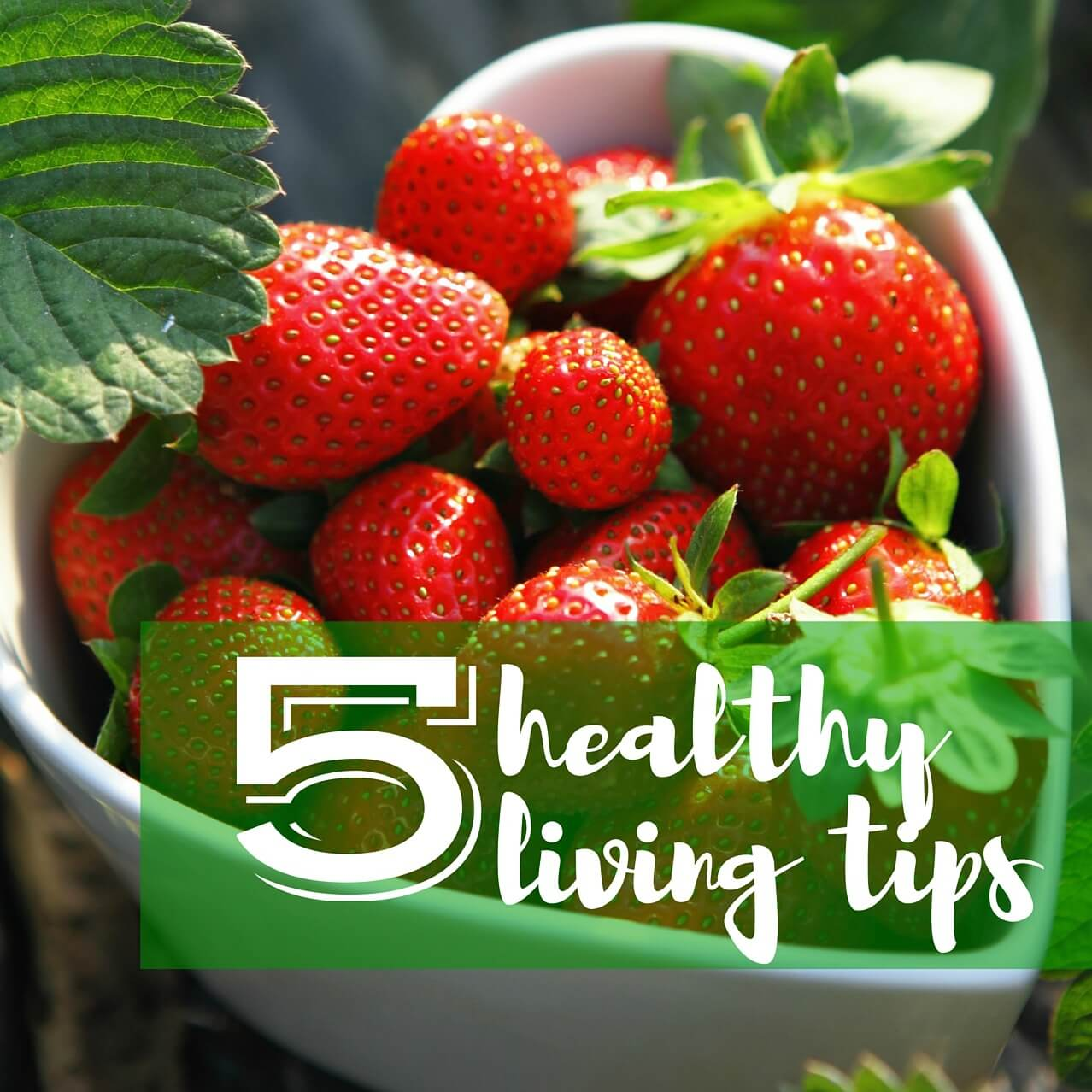 5 Healthy Living Tips for Spring