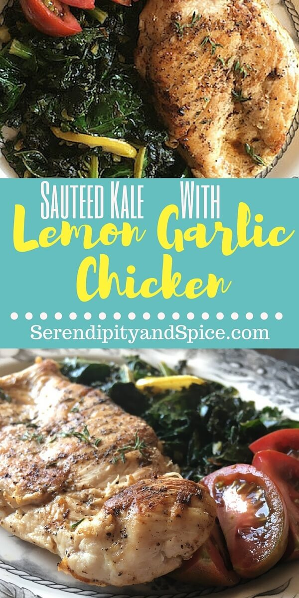 Sauteed Kale with Lemon Garlic Chicken