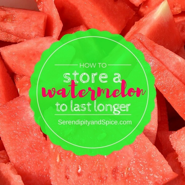 store a watermelon