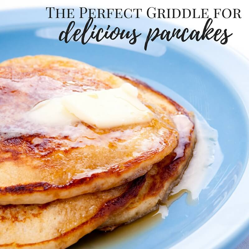 The Perfect Griddle for Delicious Pancakes