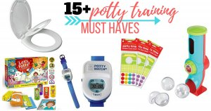 Awesome Potty Training Must Haves