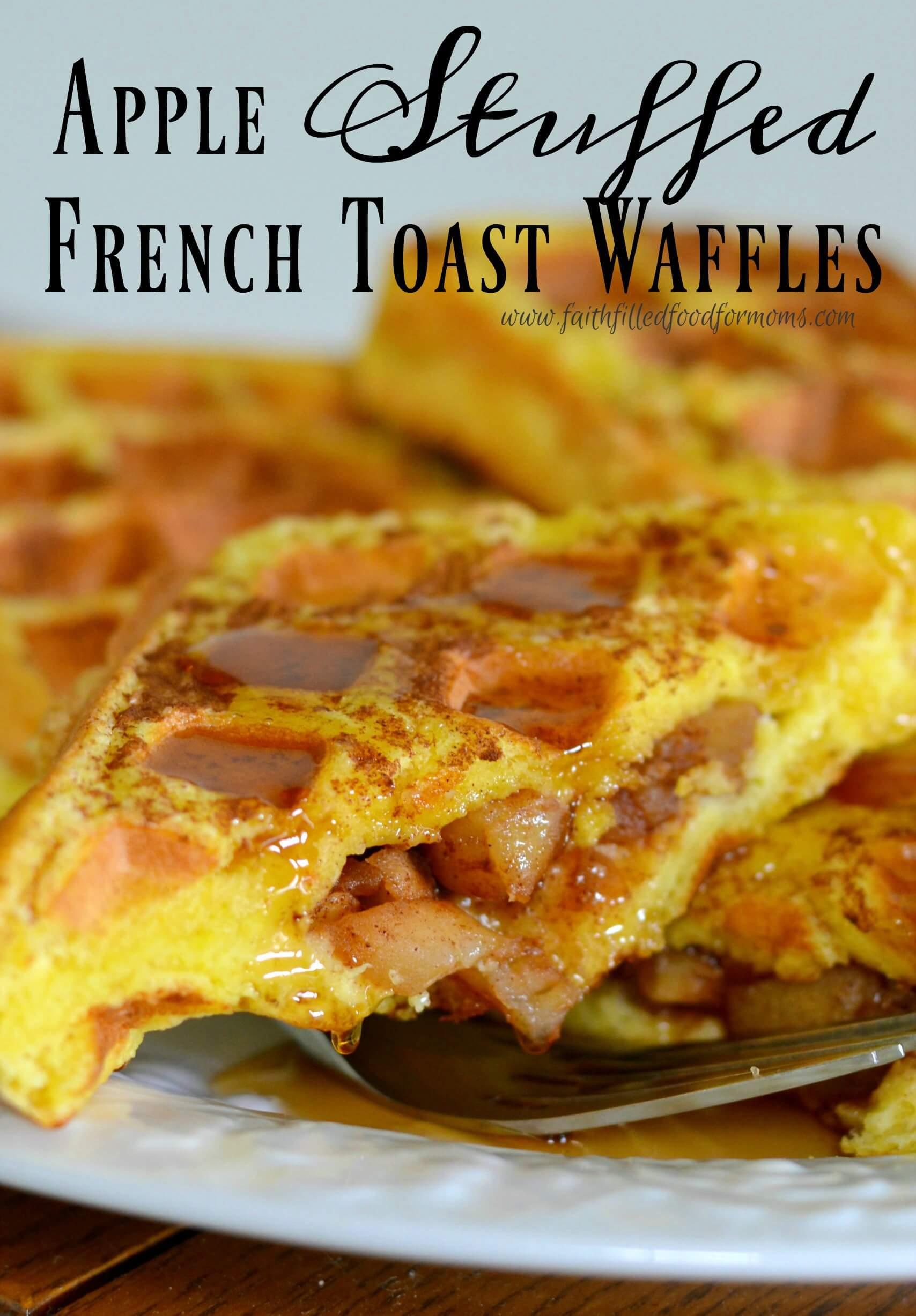 apple-stuffed-french-toast-waffles-yum | Serendipity and ...