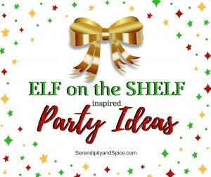Elf on The Shelf Party Ideas