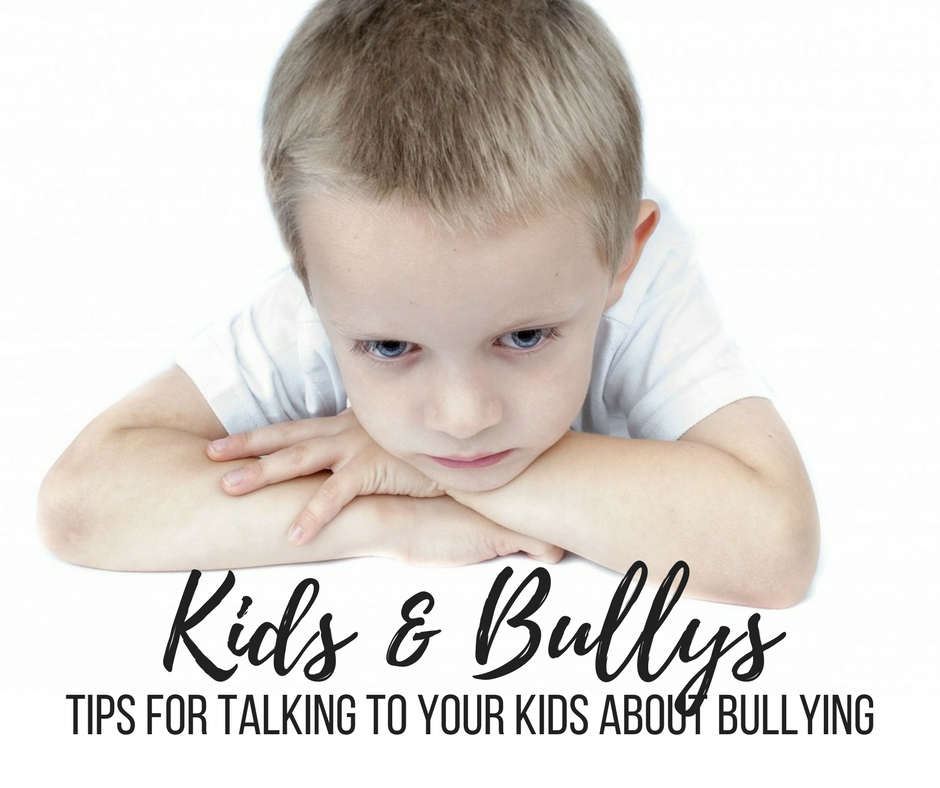 Teaching Your Kids About Bullying