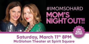 'I Mom So Hard' Duo Coming to Charlotte, NC