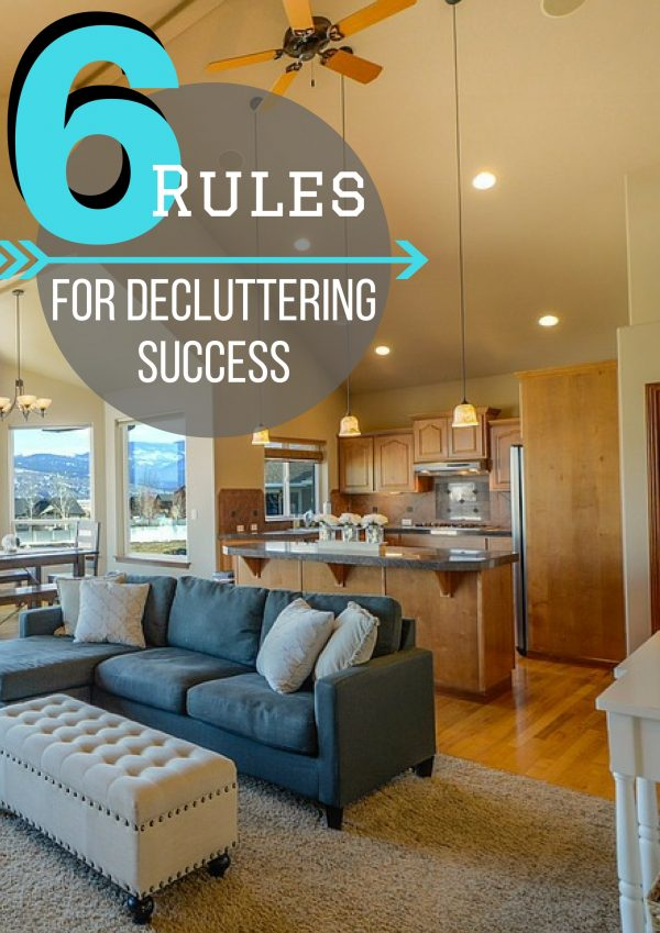 Check out these rules for decluttering success to get your home organized and clean!