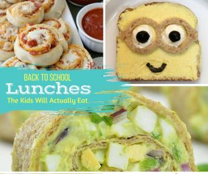 School Lunch Ideas Kids Will Eat