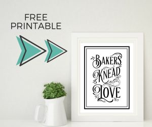 Free Printable – Bakers Knead Love