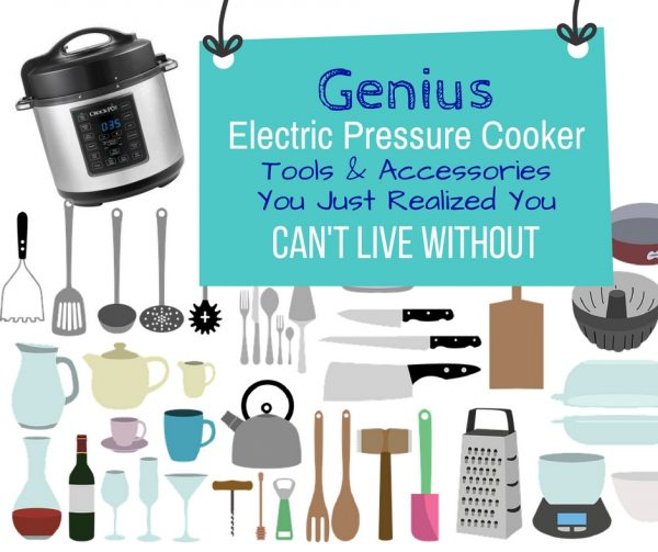 Electric Pressure Cooker Tools and Accessories You Need