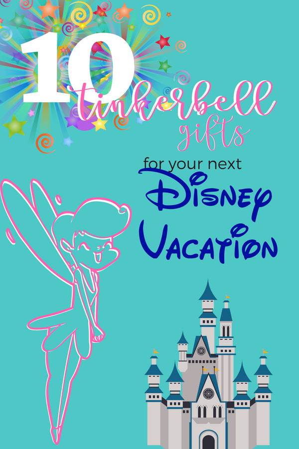 Tinkerbell Gifts for Disney Vacation