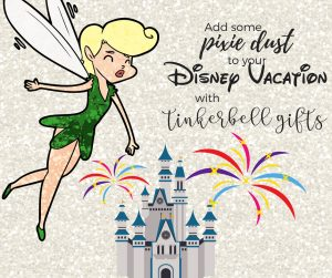 Tinkerbell Gifts for Your Disney Vacation