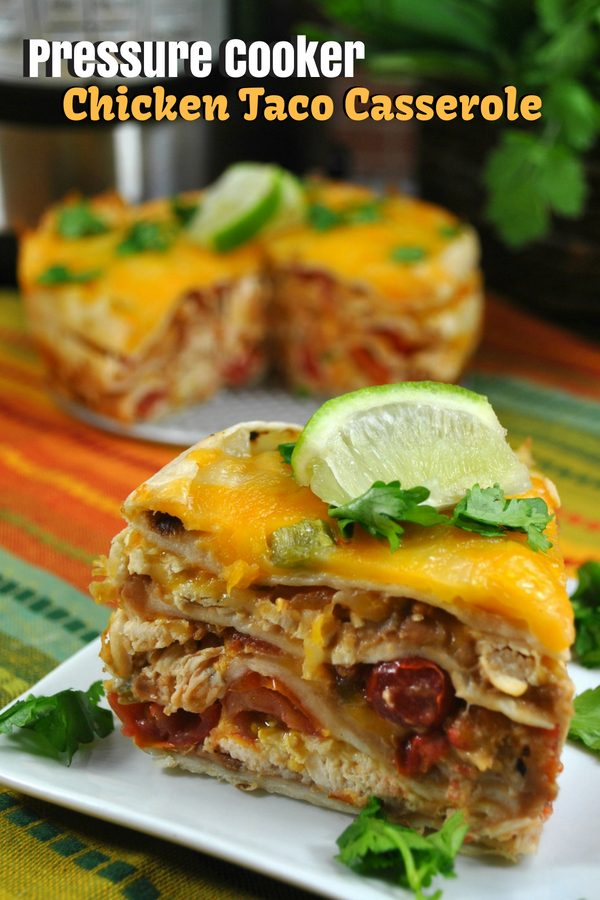 Pressure Cooker Chicken Taco Casserole Recipe