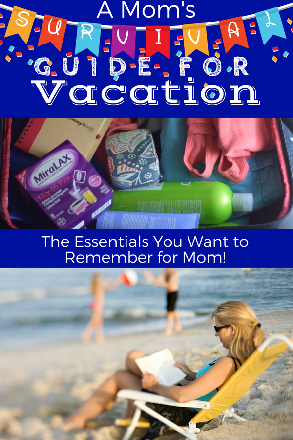 Mom's Essential Vacation Guide