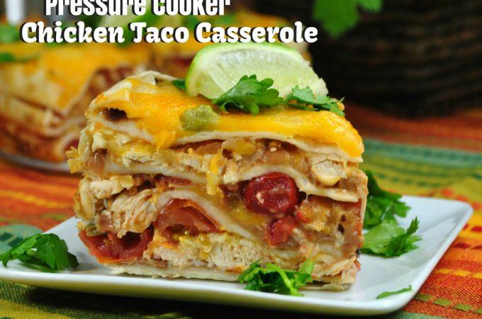 Pressure Cooker Chicken Taco Casserole Recipe