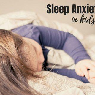 Sleep Anxiety in Kids
