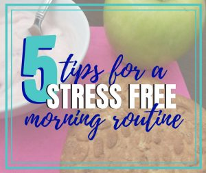 tips for a stress free morning