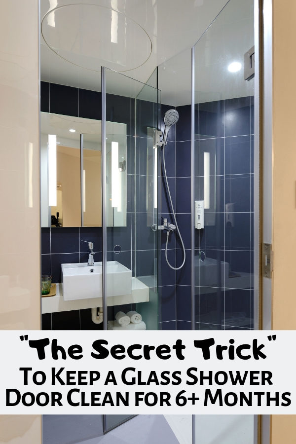 The secret to keeping a glass shower door clean for 6+ Months