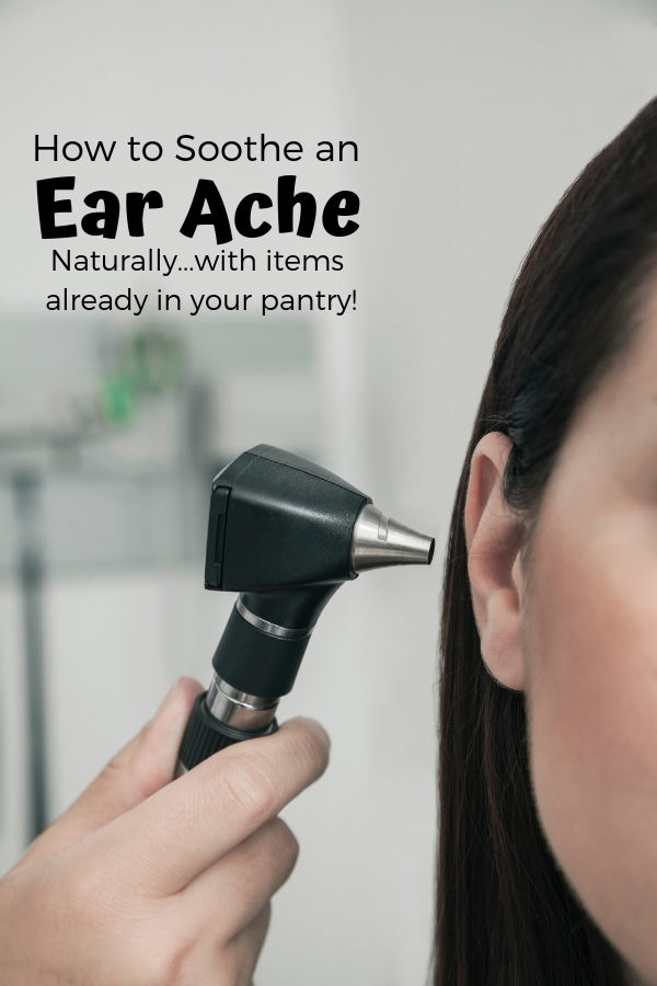 How to soothe an earache naturally with items you probably have in the pantry.