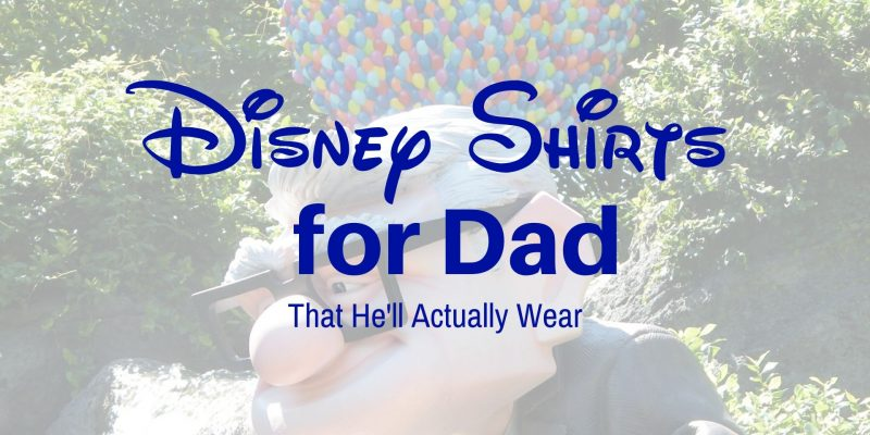 Disney Shirts for Dad that he'll actually wear